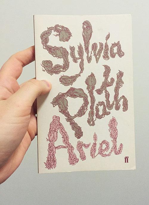 Sylvia Plath's Ariel