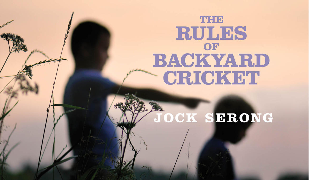 Cover for The Rules of Backyard Cricket by Jock Serong