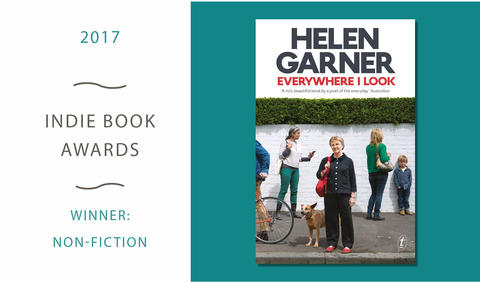 Helen Garner wins the 2017 Indie Book Awards Non-fiction Prize for Everywhere I Look
